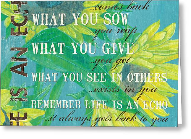 Life Is An Echo Greeting Card by Debbie DeWitt