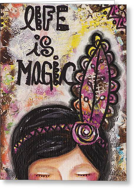 Life Is Magic Uplifting Collage Painting Greeting Card by Stanka Vukelic