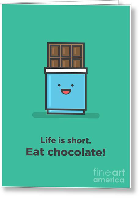 Life Is Short. Eat Chocolate Line Art Greeting Card