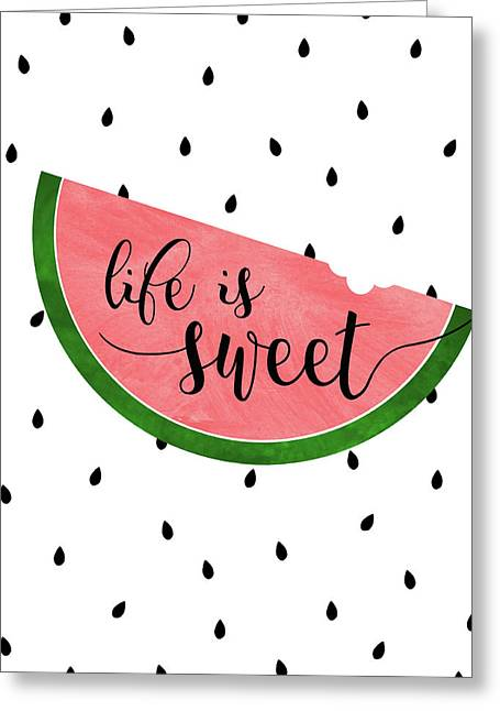 Life Is Sweet - Watermelon Greeting Card
