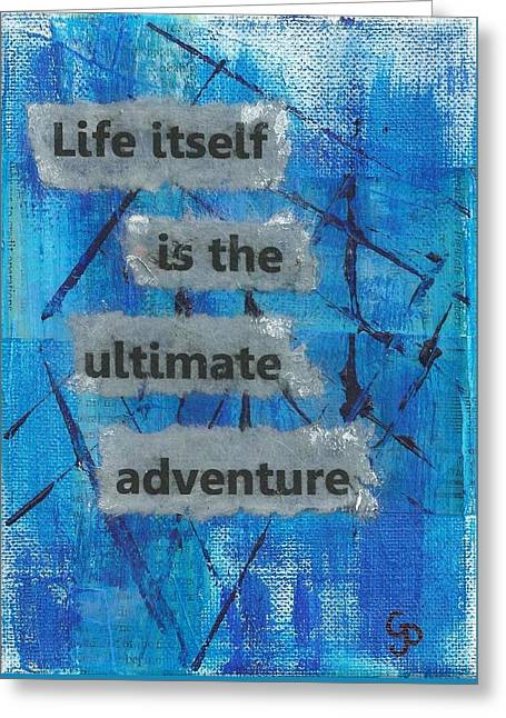 Life Itself Ultimate Adventure - 2 Greeting Card