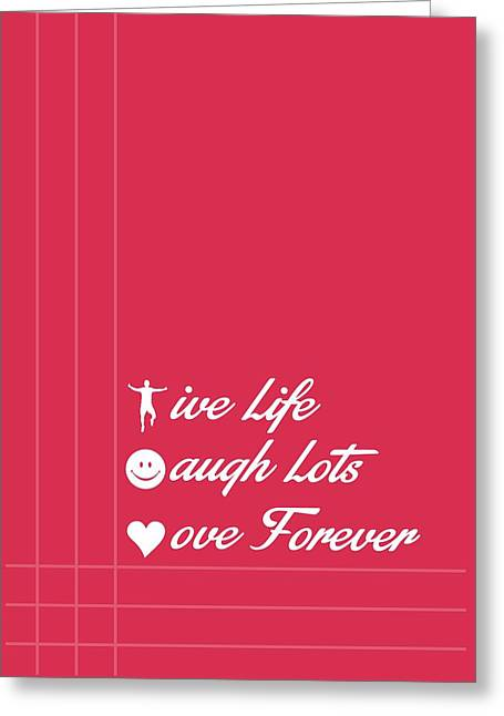 Life Laugh Love Quotes Poster Greeting Card