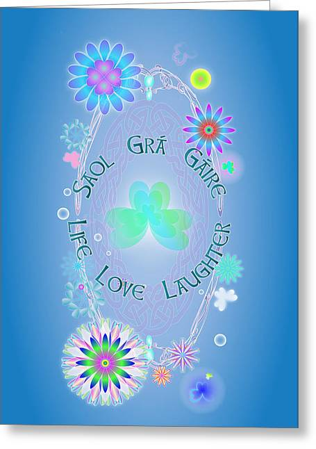 Life Love Laughter Greeting Card by Ireland Calling