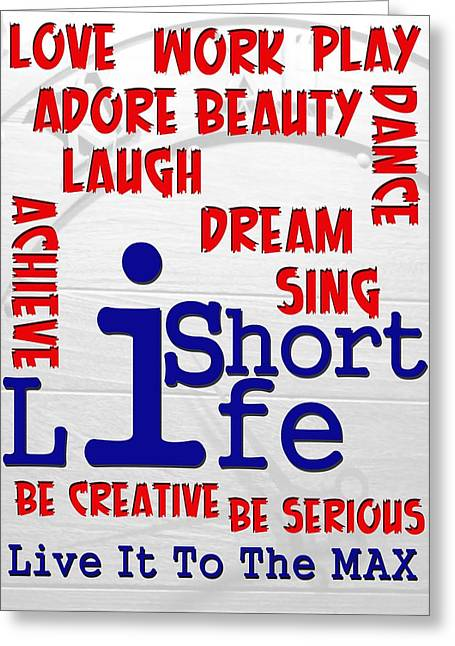 Lifeisshort Greeting Card by Amr Miqdadi