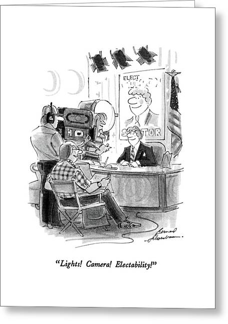 Lights!  Camera!  Electability! Greeting Card