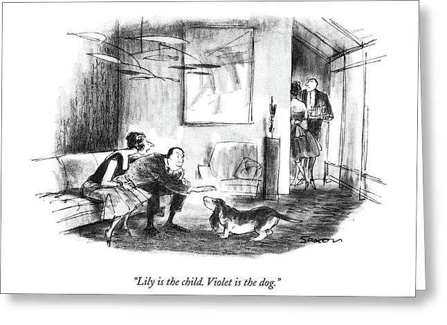Lily Is The Child. Violet Is The Dog Greeting Card by Charles Saxon