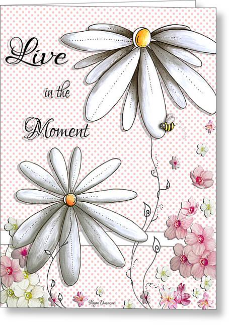 Live In The Moment Inspirational Uplifting Daisy Polkadot Art Design By Megan Duncanson Greeting Card by Megan Duncanson
