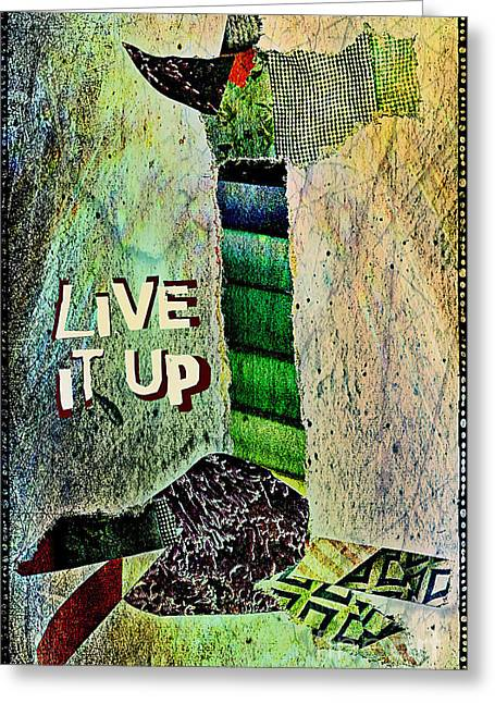 Live It Up Greeting Card by Currie Silver