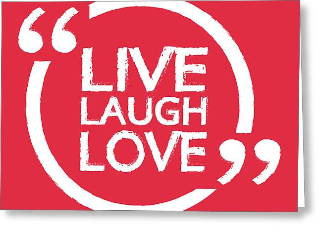 Live Laugh Love Lettering Illustration Greeting Card by Vectorsicon.com
