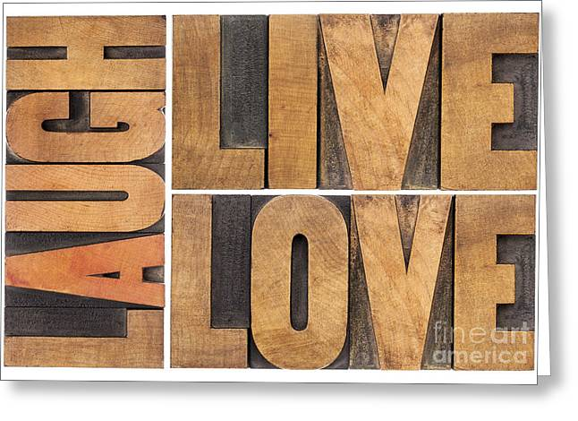 Live Love And Laugh In Wood Type Greeting Card