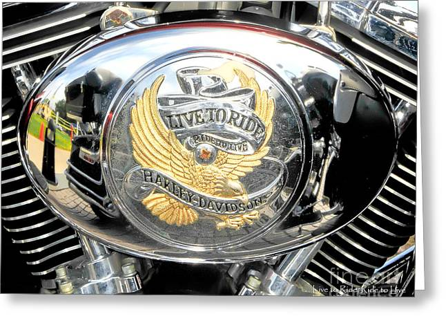 Live To Ride - Ride To Live 2 By David Lawrence Greeting Card by David Perry Lawrence