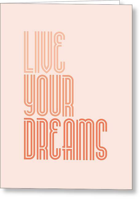 Live Your Dreams Wall Decal Wall Words Quotes, Poster Greeting Card by Lab No 4 - The Quotography Department