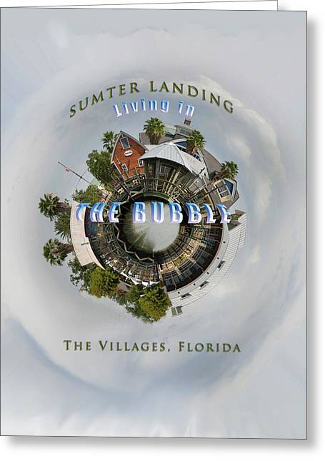Living In The Bubble Sumter Landing Greeting Card by Wynn Davis-Shanks