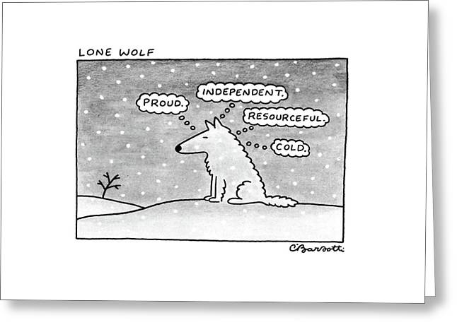 Lone Wolf: Greeting Card by Charles Barsotti