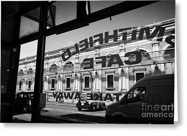 Looking Out Through Small Cafe Window At Smithfield Market London England Uk Greeting Card by Joe Fox