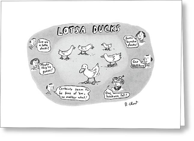 Lotsa Ducks Greeting Card by Roz Chast