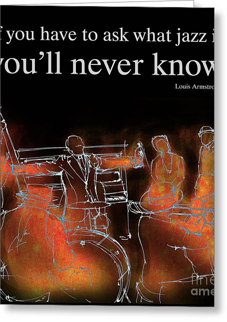 Louis Armstrong Quote Greeting Card by Pablo Franchi
