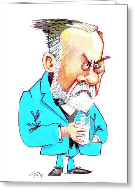 Louis Pasteur Greeting Card by Gary Brown