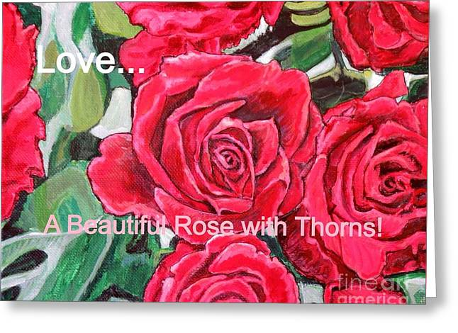 Love A Beautiful Rose With Thorns Greeting Card by Kimberlee Baxter