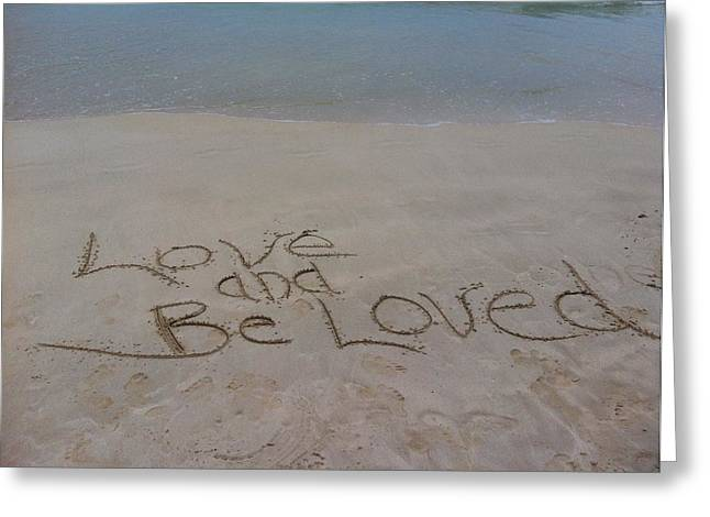 Love And Be Loved Beach Message Greeting Card