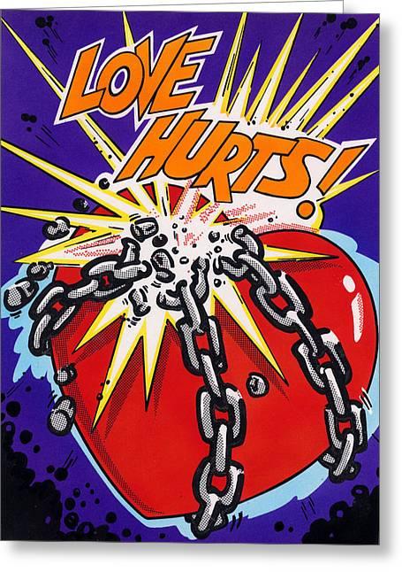 Love Hurts Greeting Card