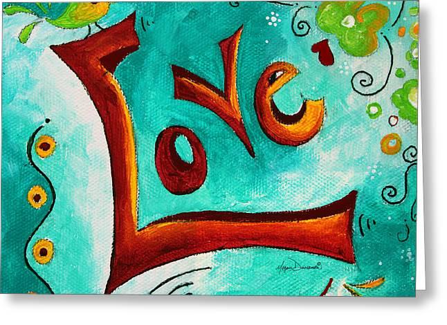 Love Inspirational Typography Art Original Word Art Painting By Megan Duncanson Greeting Card