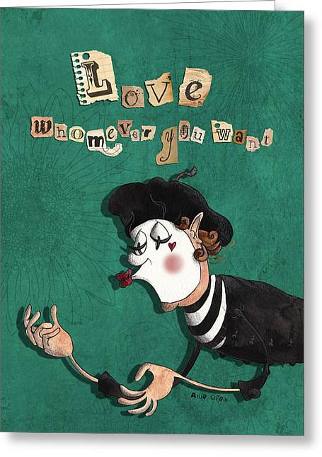 Love Whomever You Want Mime Greeting Card by Anja Gram