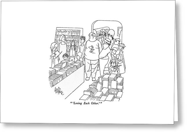 'loving Each Other.' Greeting Card by George Price