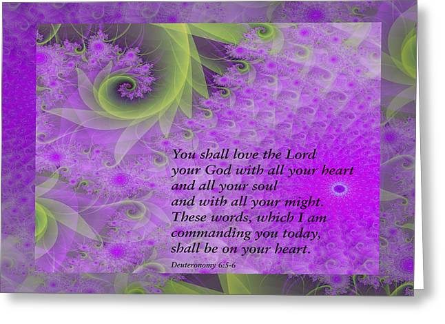 Loving God With All Your Heart Greeting Card