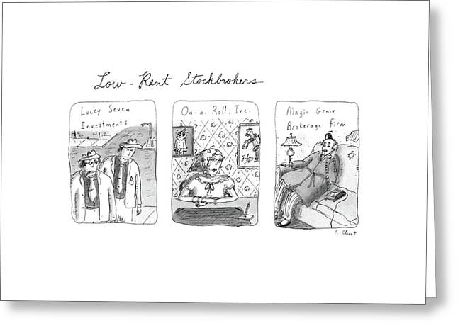Low-rent Stockholders Lucky Seven Investments'' Greeting Card by Roz Chast
