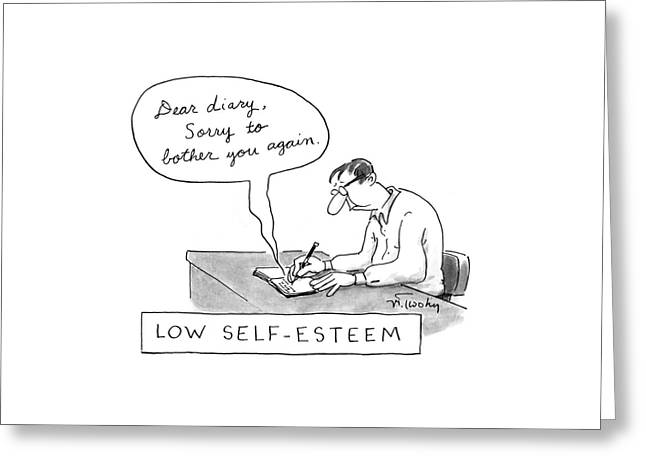 Low Self-esteem 'dear Diary Greeting Card by Mike Twohy