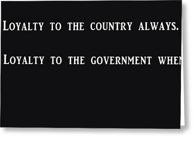 Loyalty To Country - Mark Twain Greeting Card by Daniel Hagerman