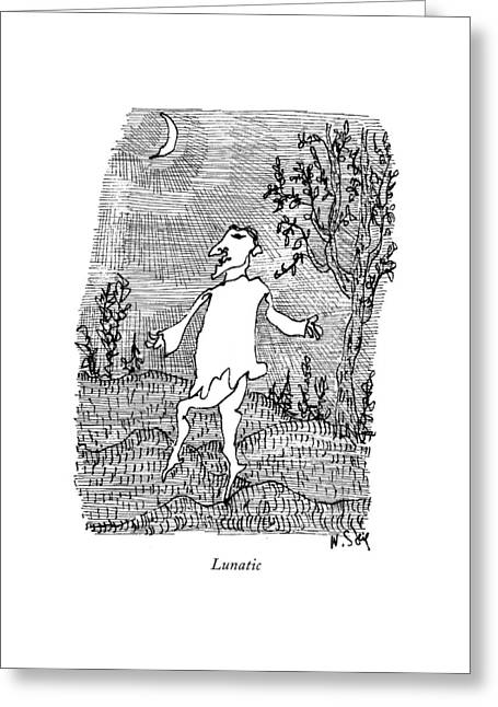 Lunatic Greeting Card by William Steig