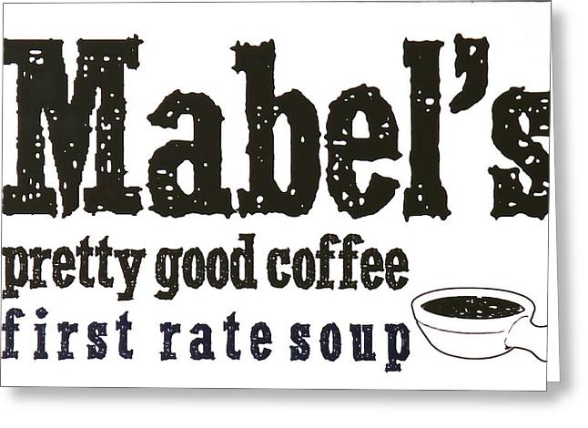 Mabels Cafe Greeting Card by Jeff Gater