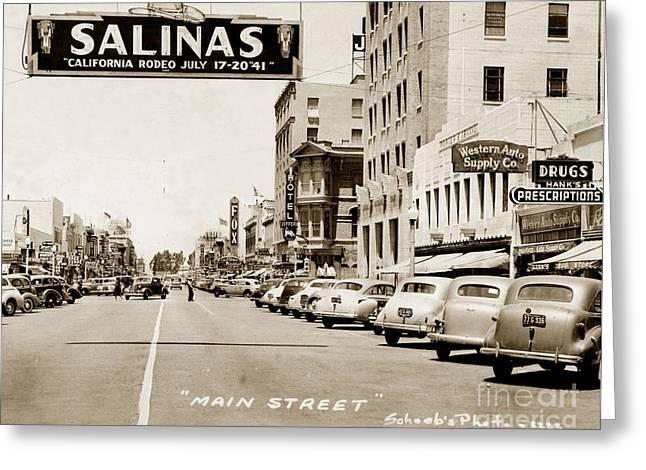 Main Street Salinas California 1941 Greeting Card