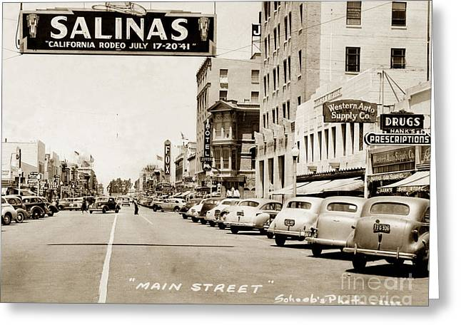 Main Street Salinas California 1941 Greeting Card