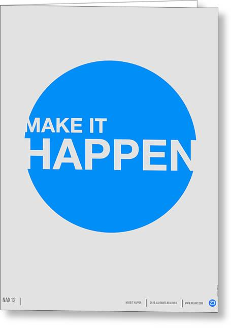 Make It Happen Poster Greeting Card