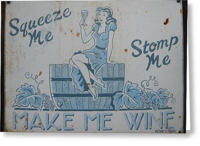 Make Me Wine Greeting Card