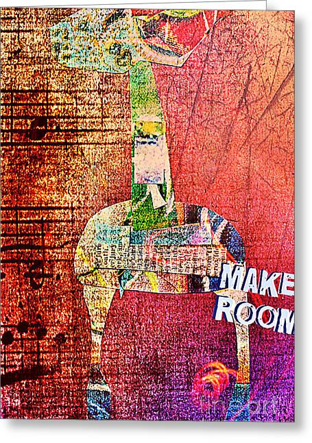 Make Room Greeting Card by Currie Silver