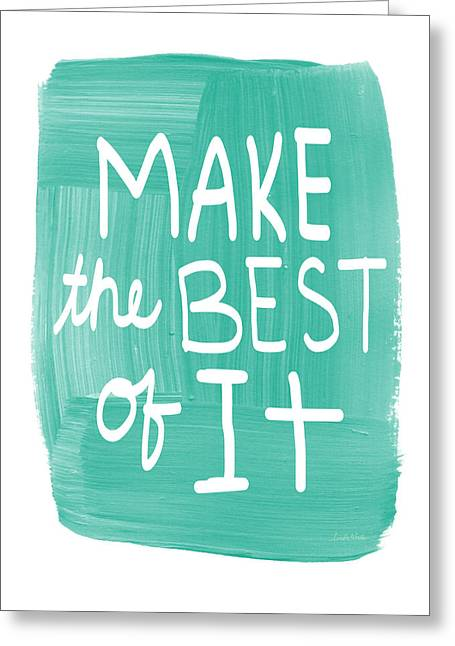 Make The Best Of It Greeting Card