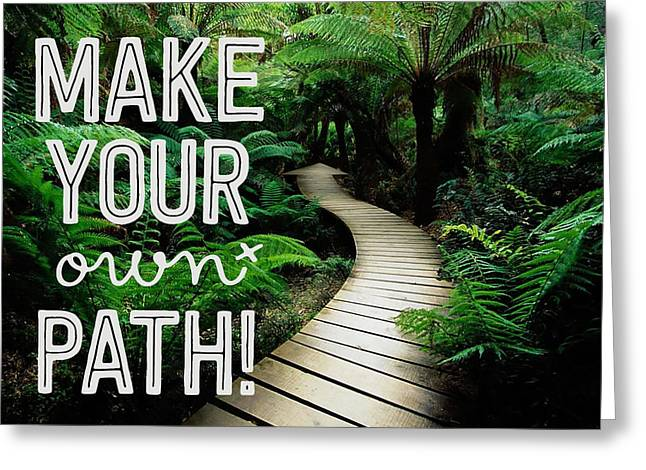Make Your Own Path Greeting Card by Celestial Images