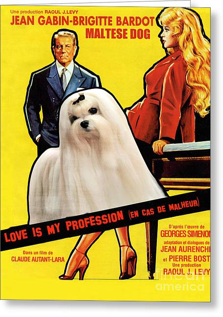 Maltese Art - Love Is My Profession Movie Poster Greeting Card