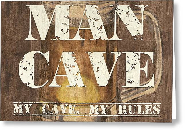 Man Cave My Cave My Rules Greeting Card by Debbie DeWitt