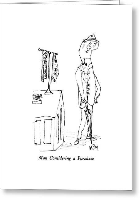 Man Considering A Purchase Greeting Card by William Steig