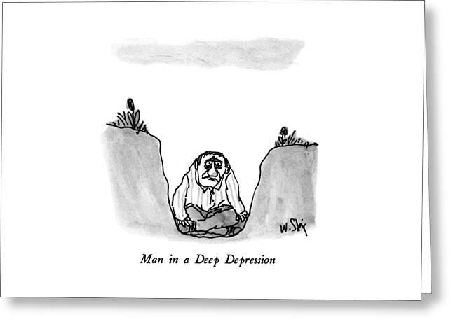Man In A Deep Depression Greeting Card