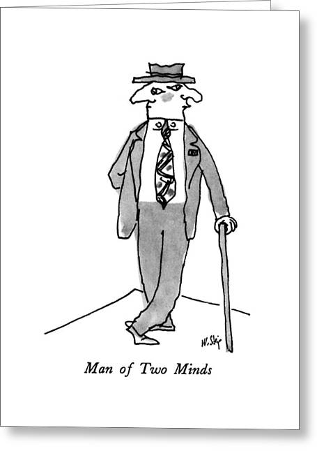 Man Of Two Minds Greeting Card