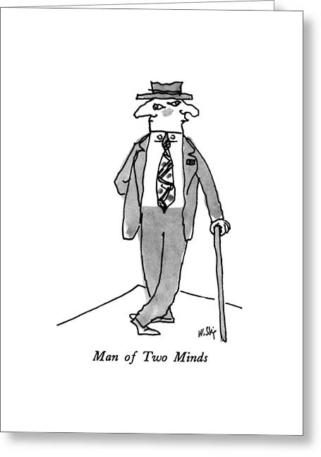 Man Of Two Minds Greeting Card by William Steig