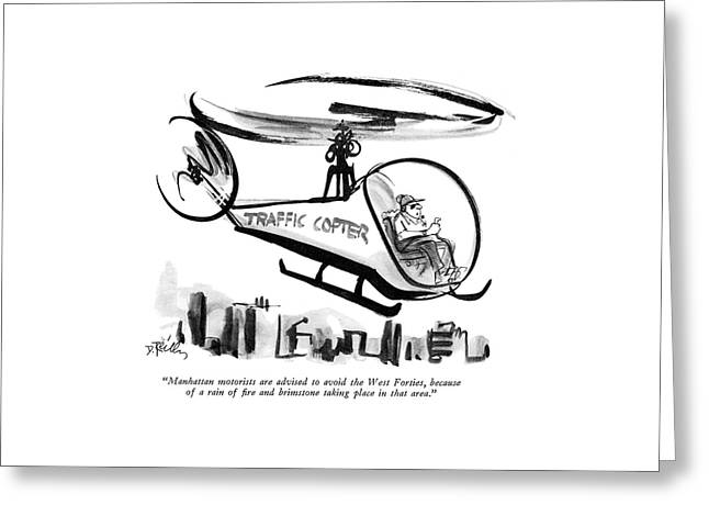 Manhattan Motorists Are Advised To Avoid The West Greeting Card by Donald Reilly