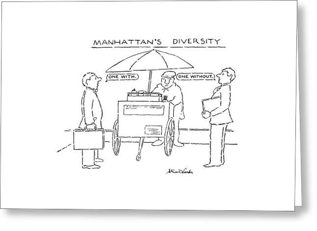 Manhattan's Diversity Greeting Card by Stuart Leeds