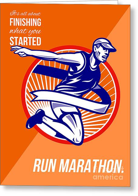Marathon Finish What You Started Retro Poster Greeting Card by Aloysius Patrimonio